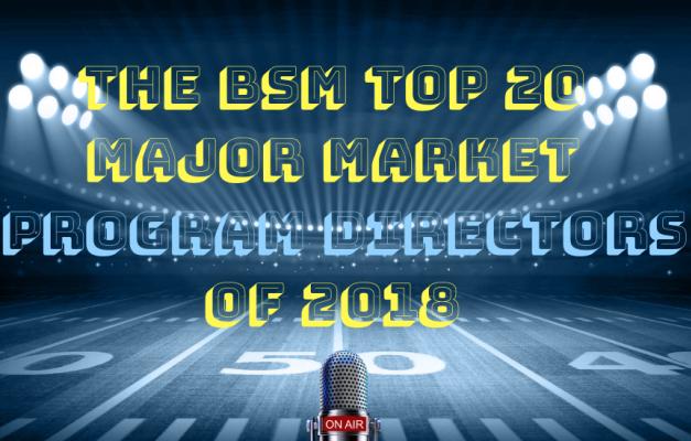 The BSM Top 20 Major Market Program Directors of 2018